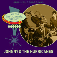 Johnny & the Hurricanes - All Time Instrumental Greats