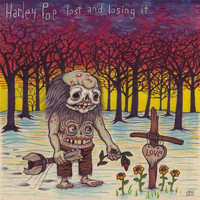 Harley Poe - Lost and Losing It