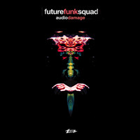 Future Funk Squad - Audio Damage
