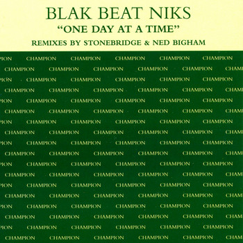 Blak Beat Niks - One Day at a Time