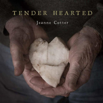 Jeanne Cotter - Tender Hearted