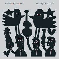 Yorkston/Thorne/Khan - False True Piya