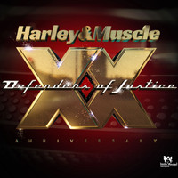 Harley & Muscle - Defenders of Justice