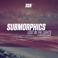 Submorphics - Lost in the Lights