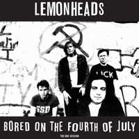 The Lemonheads - Bored on the Fourth of July