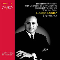 George London - Schubert: Heine-Lieder - Ibert: Chansons de Don Quichitte - Mussorgsky: Lieder und Tanze des Todes