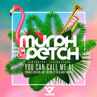 Murph & Petch ft. Livingstone - You Can Call Me Al