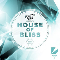 Plastik Funk - House Of Bliss