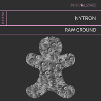 Nytron - Raw Ground
