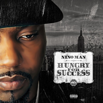 Nino Man - Hungry for Success 2.5 (Explicit)