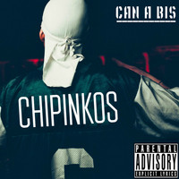 Чипинкос - Can A Bis (Explicit)
