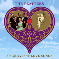 The Platters - 30 Greatest Love Songs
