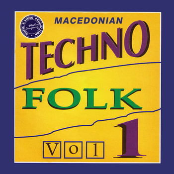 Various Artists - Macedonian Techno Folk, Vol. 1