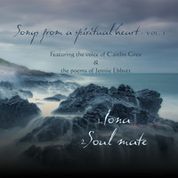 Caitlin Grey - Songs from a Spiritual Heart, Vol. 1
