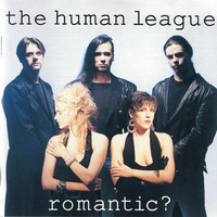 The Human League - Romantic?