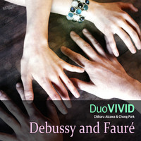 Duo Vivid - Debussy and  Fauré