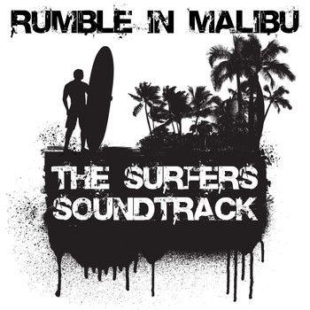 Various Artists - Rumble In Malibu: The Surfers Soundtrack