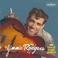 Jimmie Rodgers - Jimmie Rodgers + Sings Folk Songs (Bonus Track Version)