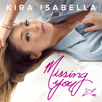 Kira Isabella - Missing You