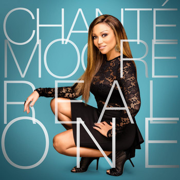 Chanté Moore - Real One