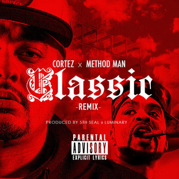 Method Man - Classic (Remix) [feat. Method Man]