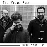 The Young Folk - Dear, Your Hat