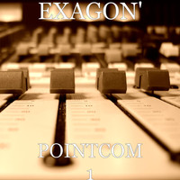 EXAGON' - POINTCOM 1