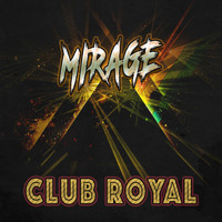 Mirage - Club Royal