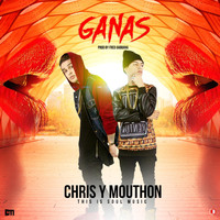 Chris Y Mouthon - Ganas