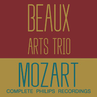 Beaux Arts Trio - Mozart: Complete Philips Recordings