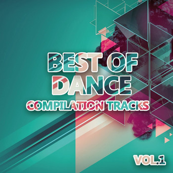 Various Artists - Best of Dance Vol. 1 (Compilation Tracks)
