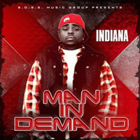 Indiana - Man in Demand (Explicit)