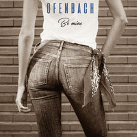 Ofenbach - Be Mine (Remixes)
