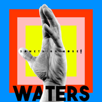 Waters - Hiccups