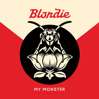 Blondie - My Monster
