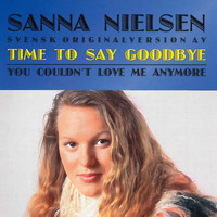 Sanna Nielsen - Time to Say Goodbye