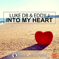 Luke DB, Eddy J - Into My Heart (Hit Mania 2017)
