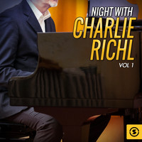 Charlie Rich - Night With Charlie Rich, Vol. 1