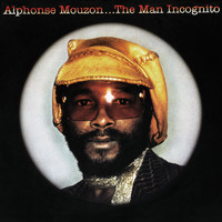 Alphonse Mouzon - The Man Incognito
