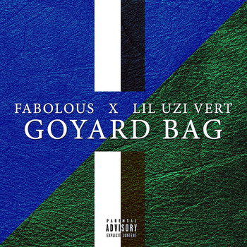 Fabolous - Goyard Bag (Explicit)