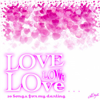 Various Artists - Love, Love, Love... (20 Songs for My Darling)