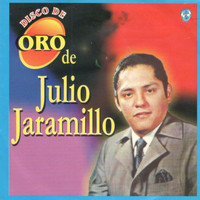 Julio Jaramillo - Disco de Oro