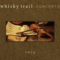 Whisky Trail - Concerto