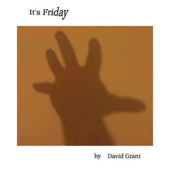 David Grant - It`s Friday