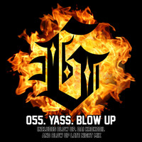 Yass - Blow Up