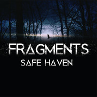 Fragments - Safe Haven
