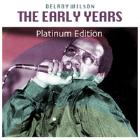 Delroy Wilson - The Early Years (Platinum Edition)
