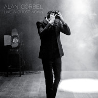 Alan Corbel - Like a Ghost Again
