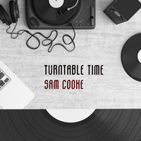 Sam Cooke - Turntable Time
