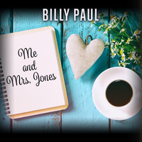 Billy Paul - Me and Mrs. Jones (Rerecorded)